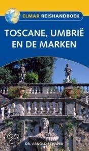 Reishandboek / Toscane, Umbrie En De Marken / Druk Herziene Druk