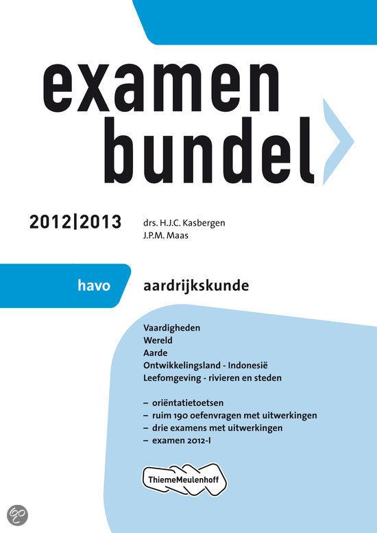 Examenbundel havo aardrijkskunde / 2012/2013