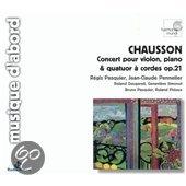 Chausson: Concert, Piece / Pasquier, Pennetier, Daugareil et al