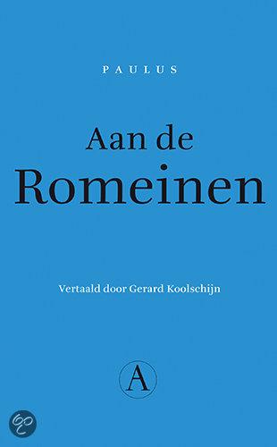Aan De Romeinen / Druk Heruitgave