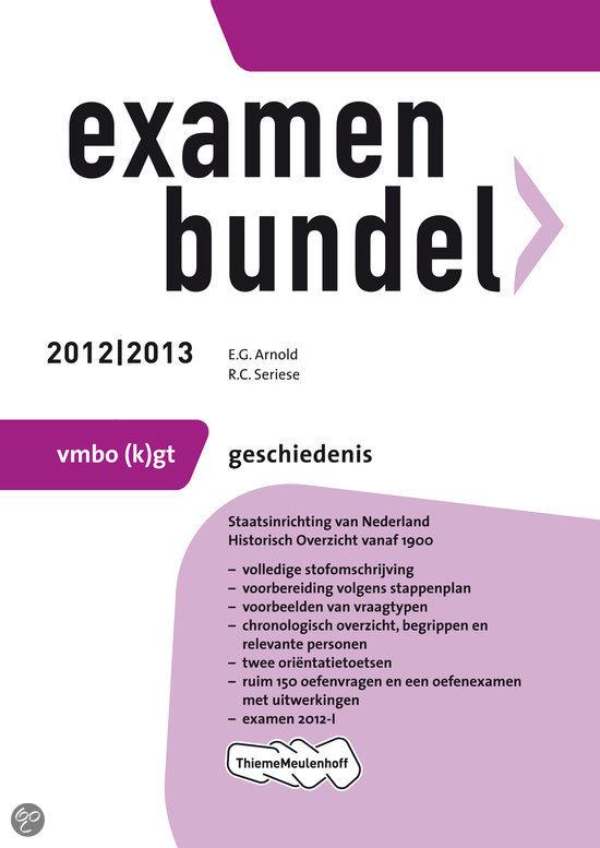Examenbundel vmbo-gt / Geschiedenis 2012/2013