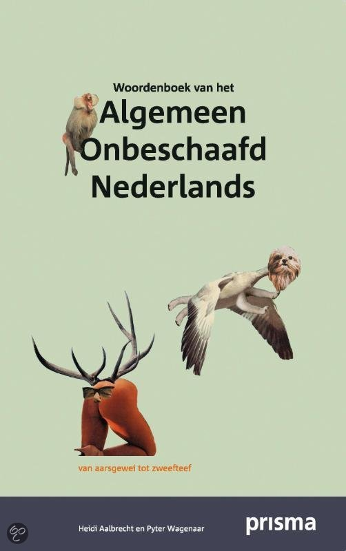 Woordenboek van het Algemeen Onbeschaafd Nederlands
