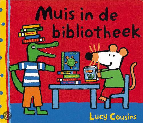 Muis in de bibliotheek lucy cousins 9789025848248 boeken - Idee bibliotheek ...