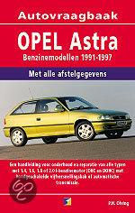 Vraagbaak Opel Astra / Benzinemodellen 1991-1997