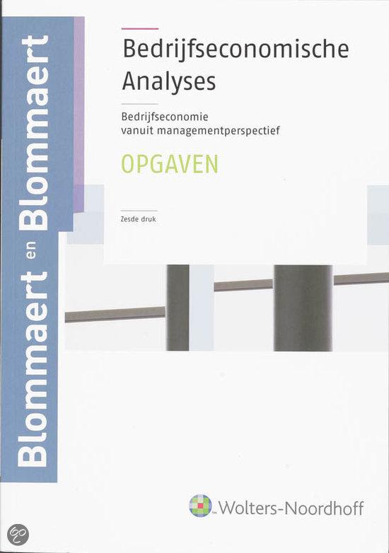 Bedrijfseconomische analyses / deel Opgaven en uitwerkingen