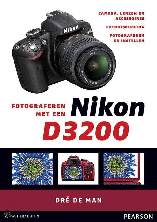 Fotograferen met een Nikon D3200