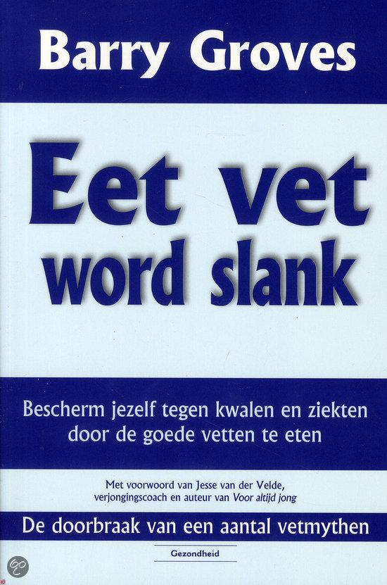 Eet vet word slank