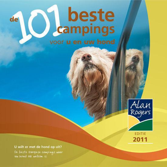 De 101 beste campings voor u en uw hond 2011