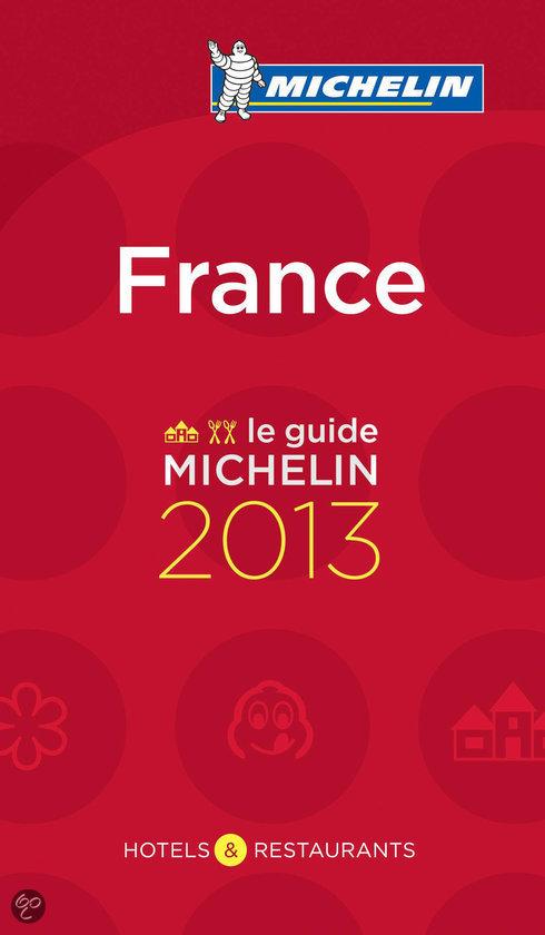 De Rode Michelingids 2013 Frankrijk - France
