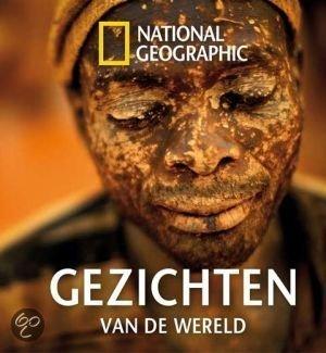 National geographic gezichten van de wereld national geographic 9789048809486 - Spiegelhuis van de wereld ...