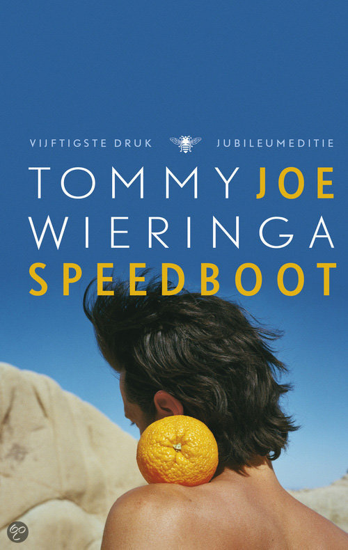 Citaten Joe Speedboot : Bol joe speedboot tommy wieringa