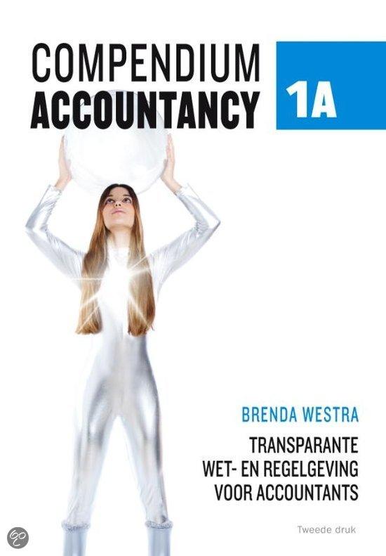 Compendium accountancy / 1A wet- en regelgeving