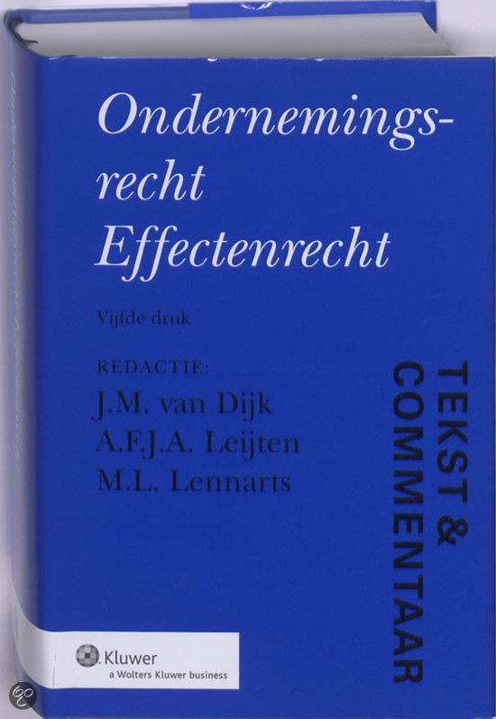 Tekst & Commentaar Ondernemingsrecht en Effectenrecht