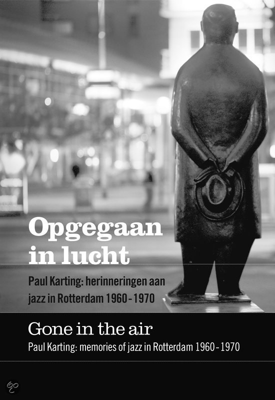 Opgegaan In Lucht = Gone In The Air