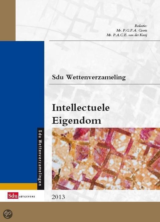 Sdu Wettenverzameling Intellectuele Eigendom 2013