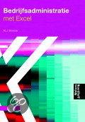 Bedrijfsadministratie met Excel + cd-rom / druk 2