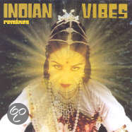 Indian Vibes Remixes