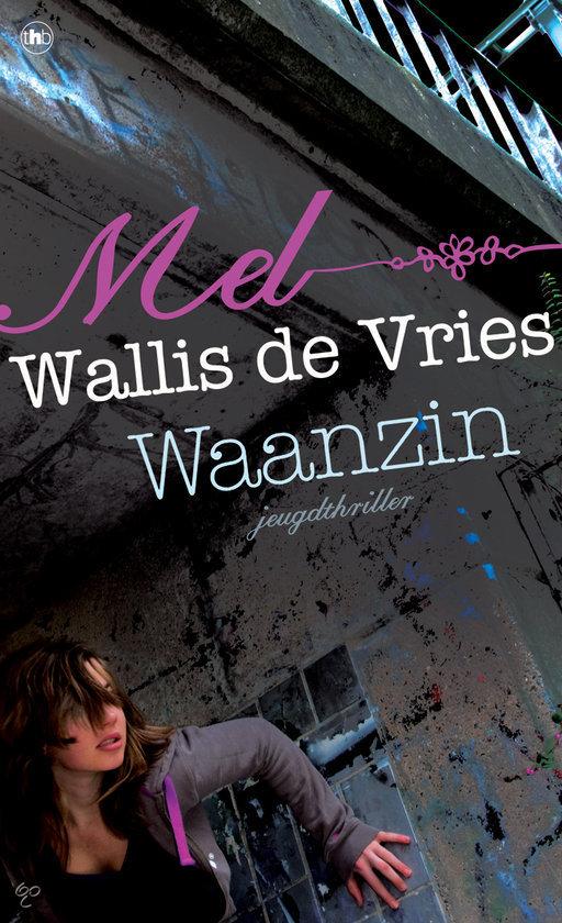mel-wallis-de-vries-waanzin