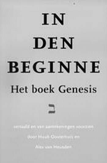 De vijf boeken van Mozes 1: In den beginne