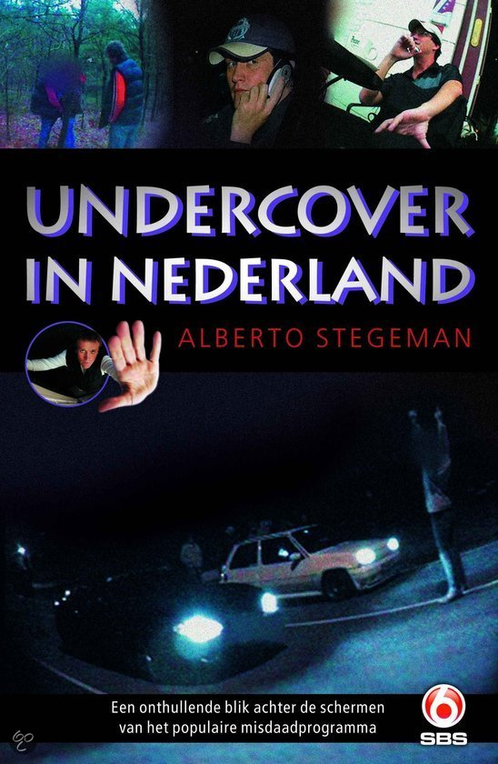 Undercover In Nederland