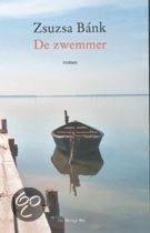 Zsuzsa Bánk - De Zwemmer