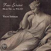 Schubert: Klavier-Trios Op. 99 & 100 / Voces Intimae