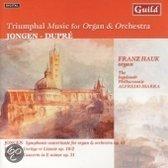 Triumph Music for Organ and Orchestra - Jongen, etc / Hauk
