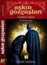 Askin Gözyaslari / Tebrizli Sems