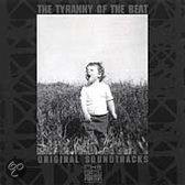 Tyranny Of The Beat