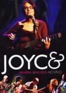 Joyce & Banda Maluca - Ao Vivo