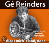 Ge Reinders - Blaos Mich 'T Landj Door