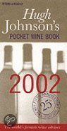 Hugh Johnson's Pocket Wine Book 2002. The Worlds Favourite Wine Adviser