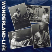 Wonderland - Wonderland Live