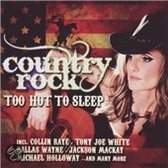 Country Rock Too Hot To Sleep W Shannah Dean Collins Sam Neely A O