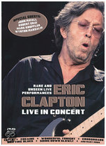 Eric Clapton: Live And Unseen Performances