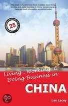Living, Working & Doing Business in China