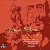 Jacques Offenbach: Les Fees du Rhin