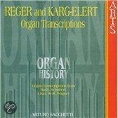 Reger, Karg-Elert: Organ Transcriptions / Sacchetti