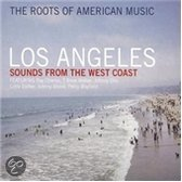 Los Angeles -The Roots Of