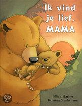 Ik Vind Je Lief, Mama
