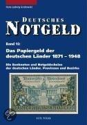 Das Papiergeld der deutschen Länder von 1871 - 1948