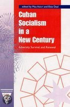 Cuban Socialism in a New Century