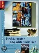 Acryl-Malkurs 02. Strukturpasten & Spachteltechniken