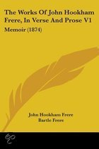The Works Of John Hookham Frere, In Verse And Prose V1
