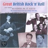 Just About As Good As It Gets! - Great British Rock 'n' Roll '48-'56