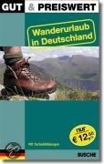Gut & Preiswert Wanderurlaub in Deutschland