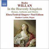 Willan: In The Heavenly Kingdo