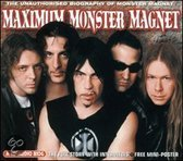 Maximum Monster Magnet