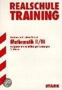 Training Realschule. Mathematik II/III 9. Klasse