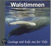 Walstimmen-Gesaenge & Rufe Ais Der Tiefe